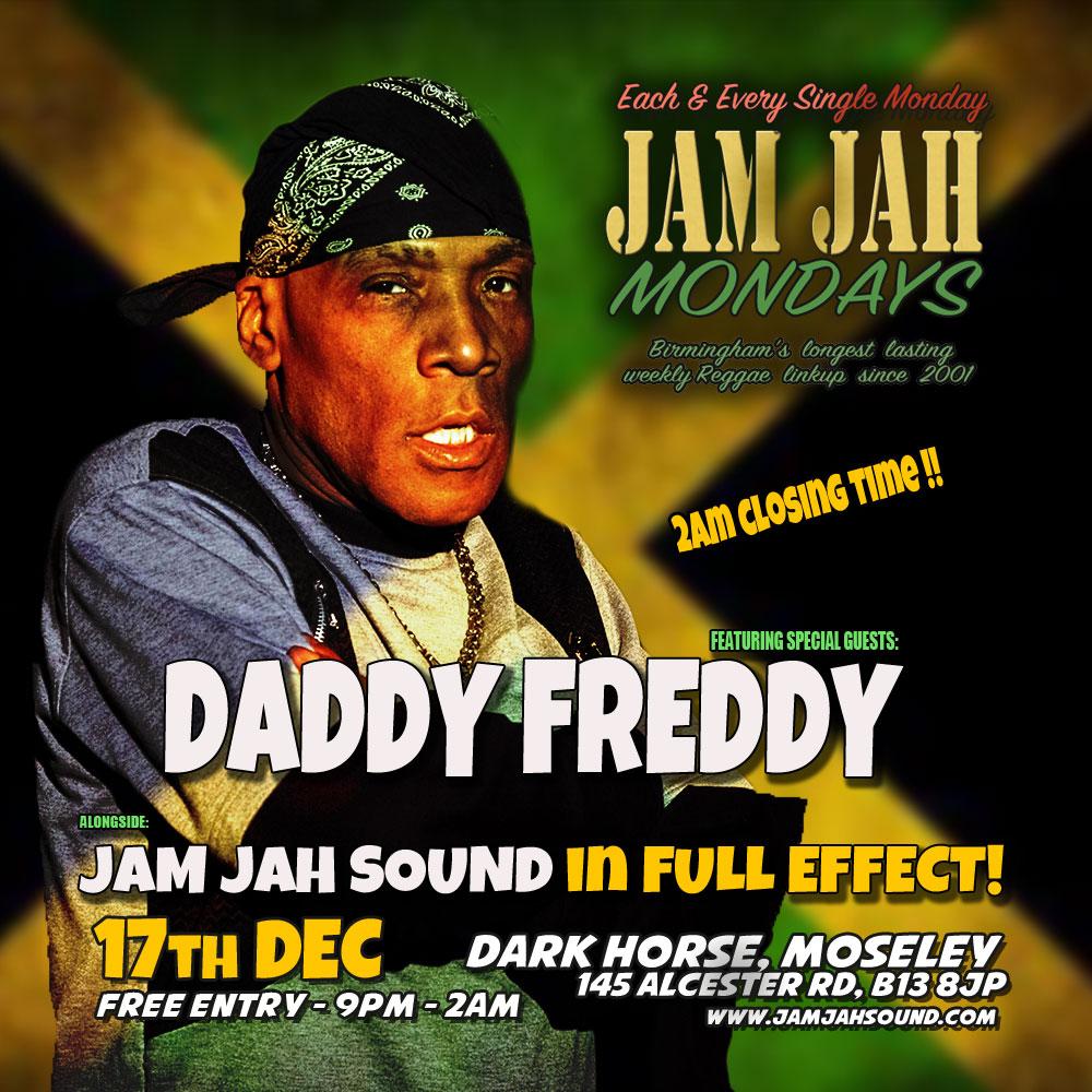 jam-jah-mondays-daddy-freddy