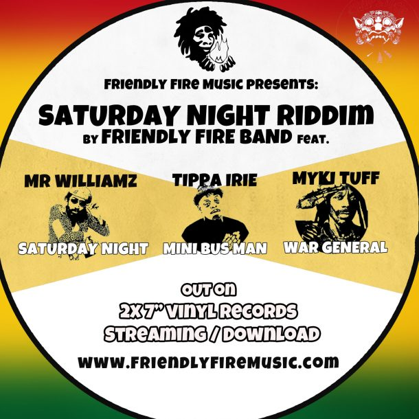 SATURDAY NIGHT RIDDIM out on Vinyl/Streaming | Friendly Fire